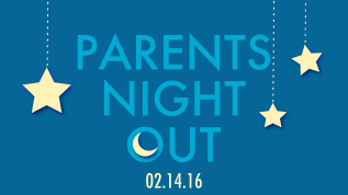 Parents Night Out: 02.14.16